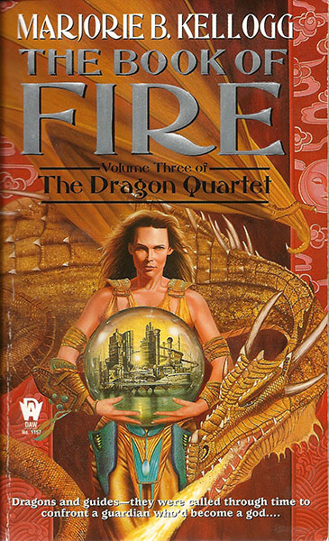 Dragon Quartet - Book of Fire by Marjorie Bradley Kellogg