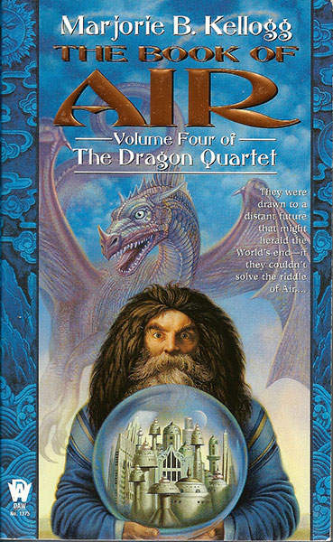 Dragon Quartet - Book of Air by Marjorie Bradley Kellogg